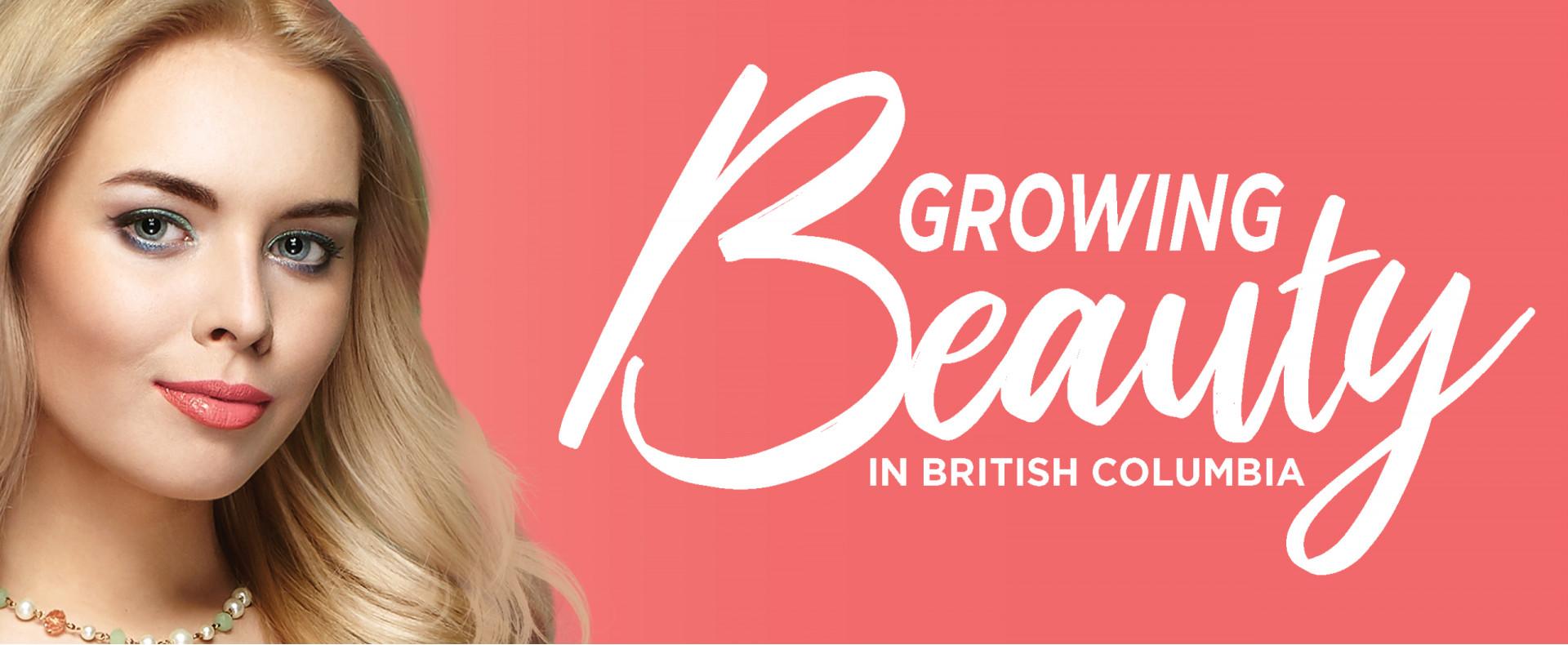 Growing Beauty in British Columbia